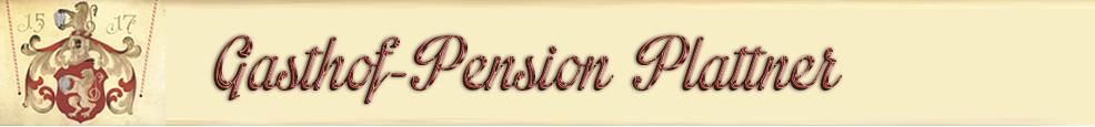 Gasthof-Pension Plattner